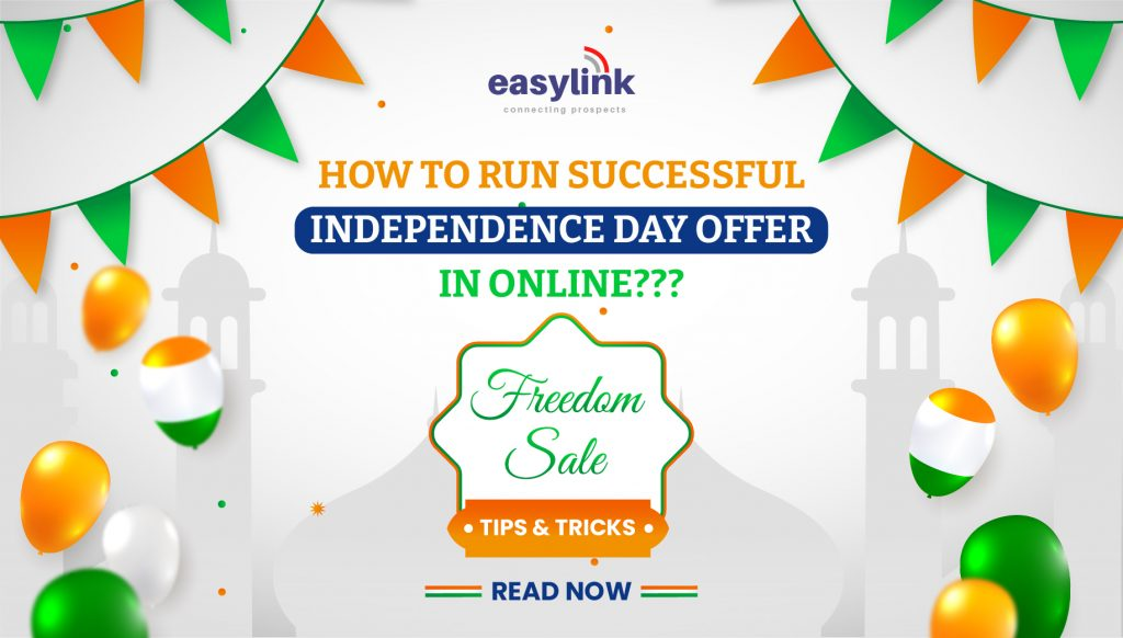 How to run a Successful Independence day Offer online in INDIA?